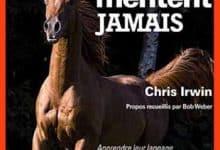 Photo de Irwin Chris – Les chevaux ne mentent jamais