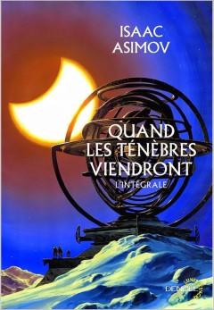 Isaac Asimov - Quand les ténèbres viendront