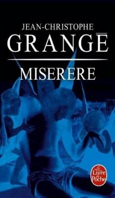 Jean-Christophe Grange - Miserere