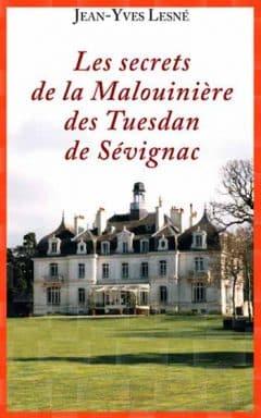 Jean-Yves Lesne - Les secrets de la malouinière des Tuesdan de Sévignac