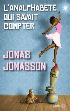 Jonas Jonasson - L'analphabète qui savait compter