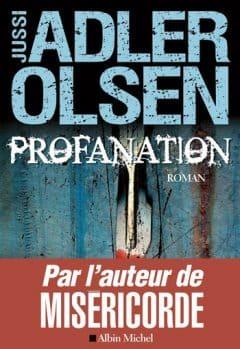 Jussi Adler-Olsen - Profanation