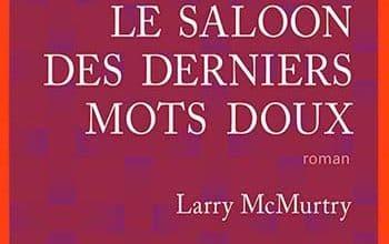 Larry McMurtry - Le saloon des derniers mots doux
