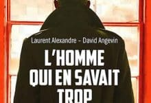 Photo de Laurent Alexandre & David Angevin – L'homme qui en savait trop