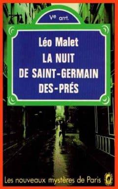 Léo Malet - La nuit de Saint-Germain-des-Prés
