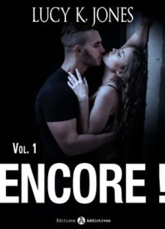Lucy K. Jones - Encore ! Tomes 1 à 4