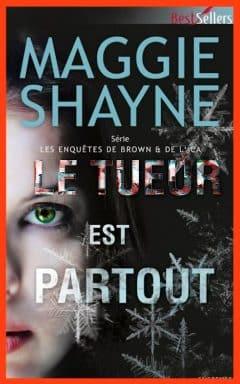 Maggie Shayne - Le tueur est partout