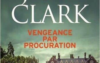 Mary Jane Clark - Vengeance par procuration