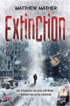 Matthew Mather - Extinction