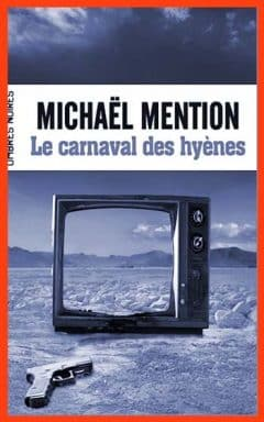 Michaël Mention - Le carnaval des hyènes