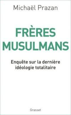 Michael Prazan - Frères Musulmans