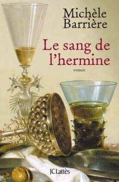 Michèle Barrière - Le sang de l'hermine