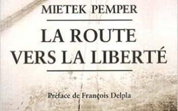 Mietek Pemper - La Route Vers la Liberté