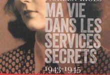 Photo de Noreen Riols – Ma vie dans les services secrets 1943-1945