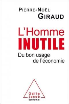 Pierre-Noel Giraud - L'homme inutile