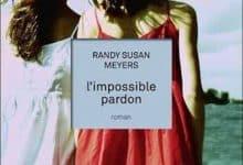 Randy Susan Meyers - L'Impossible Pardon