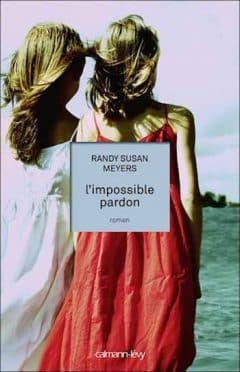 Randy Susan Meyers - L'Impossible Pardon