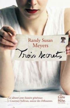 Randy Susan Meyers - Trois secrets
