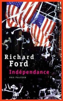 Richard Ford - Indépendance
