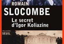 Photo de Romain Slocombe – Le secret d'Igor Koliazine