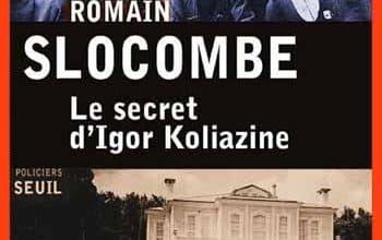 Romain Slocombe - Le secret d'Igor Koliazine
