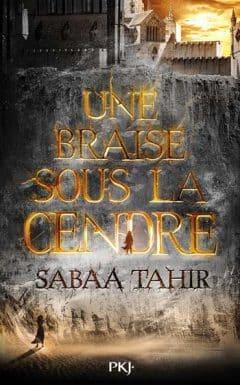 Sabaa Tahir - Une braise sous la cendre