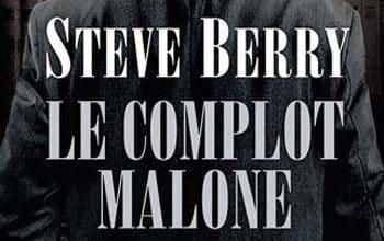 Steve Berry - Le Complot Malone