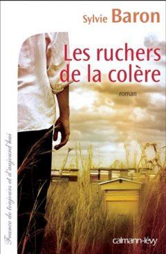Sylvie Baron - Les Ruchers De La Colère