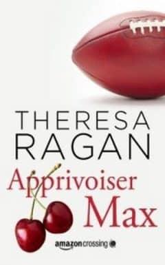 Theresa Ragan - Apprivoiser Max