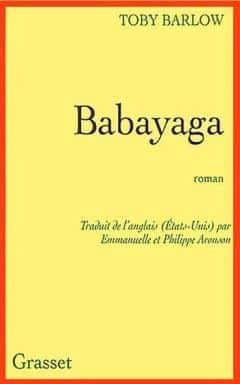 Toby Barlow - Babayaga