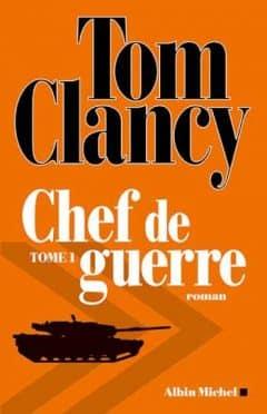 Tom Clancy - Chef de guerre - Tome 1, 2