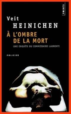 Veit Heinichen - A l'ombre de la mort