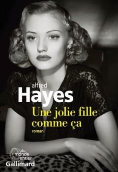 Alfred Hayes - Une jolie fille comme ça