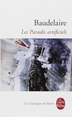 Charles Baudelaire - Les Paradis Artificiels