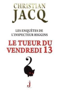 Christian Jacq - Le tueur du vendredi 13 - (Tome 19)