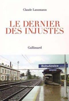 Claude Lanzmann - Le dernier des injustes