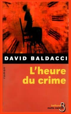 David Baldacci - L'heure du crime