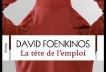 David Foenkinos - La Tête de l'emploi
