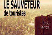 Éric Lange - Le sauveteur de touristes