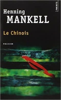 Henning Mankell - Le Chinois