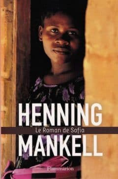 Henning Mankell - Le Roman De Sofia