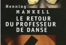 Photo de Henning Mankell – Le retour du professeur de danse