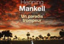 Photo de Henning Mankell – Un paradis trompeur