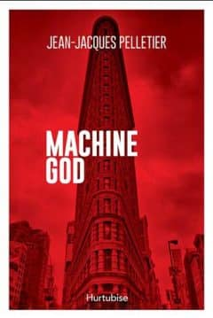 Jean-Jacques Pelletier - Machine God