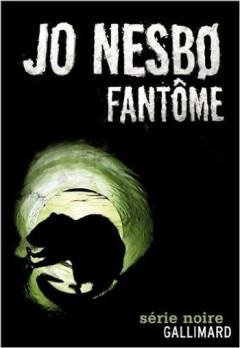 Jo Nesbo - Fantôme