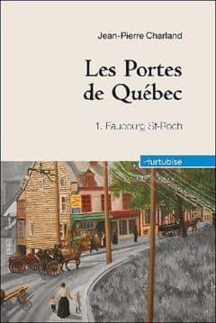Jean-Pierre Charland - Les Portes de Québec