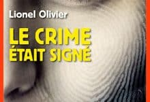 Photo de Lionel Olivier – Le crime était signé