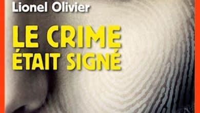 Lionel Olivier - Le crime était signé