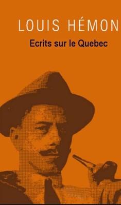 Louis Hemon - Écrits sur le Québec