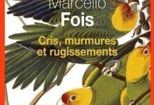 Marcello Fois - Cris murmures et rugissements